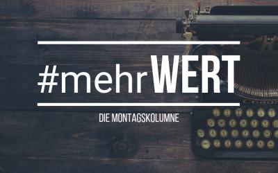 #mehrWERT | Die Montagskolumne – Berater statt Bankier – Florian Brechtel berichtet von seiner Tätigkeit als selbstständiger Stiftungsberater