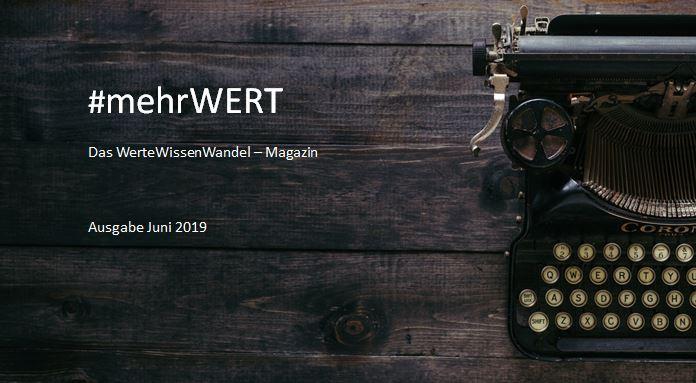 #mehrWERT | Juni-2019